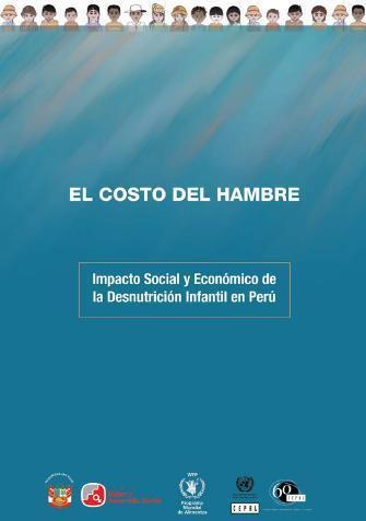 El costo del hambre: Impacto social y económico de la Desnutrición Infantil en Perú