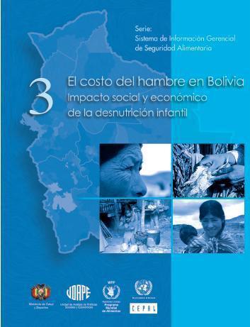 El costo del hambre en Bolivia: Impacto social y económico de la desnutrición infantil