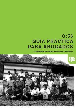 Guía práctica para abogados: La justicialidad del Derecho a la Alimentación a nivel nacional