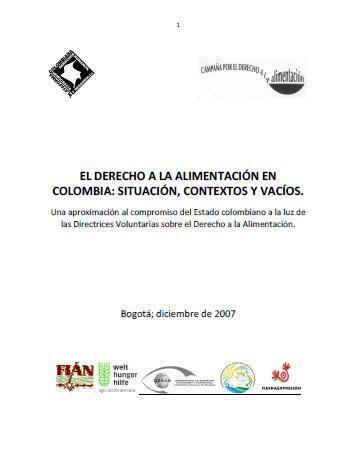 El derecho a la alimentación en Colombia: situación, contextos y vacíos.
