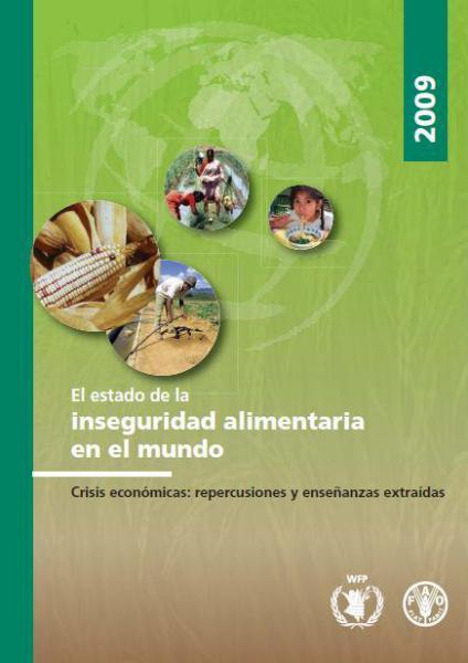 El estado de inseguridad alimentaria en el mundo 2009