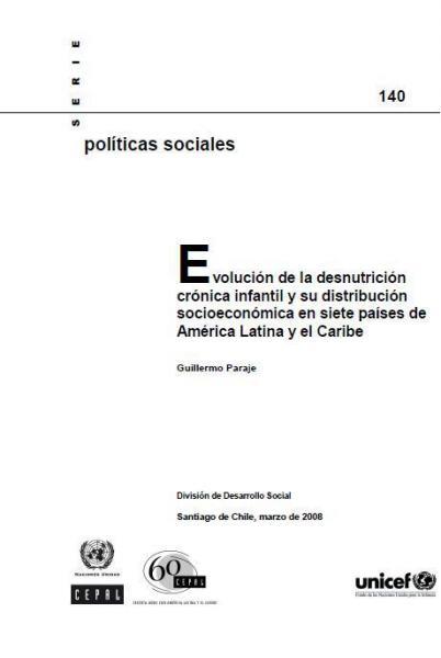 Evolución de la desnutrición crónica infantil y su distribución socioeconómica en siete países de América Latina y el Caribe