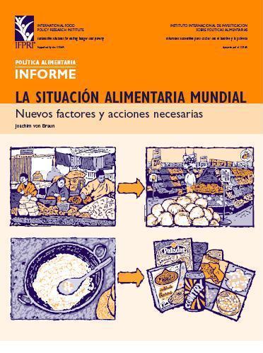 La situación alimentaria mundial: Nuevos factores y acciones necesarias