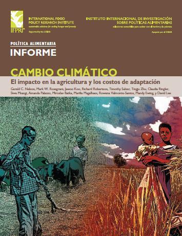 Cambio Climático: El impacto en la agricultura y los costos de adaptación
