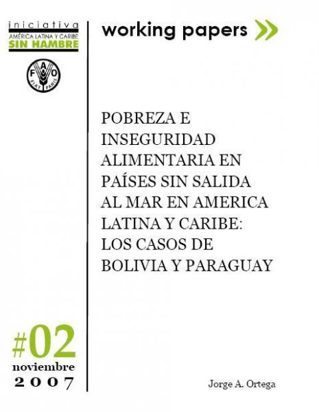Pobreza e Inseguridad Alimentaria en países sin salida al mar en America Latina y Caribe: los casos de Bolivia y Paraguay