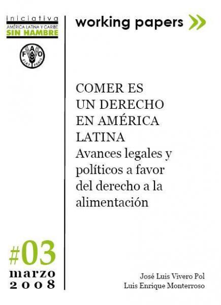 Comer es un derecho en América Latina: Avances legales y políticos a favor del derecho a la alimentación