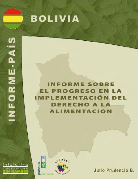 Informe sobre el progreso en la implementación del Derecho a la Alimentación en Bolivia