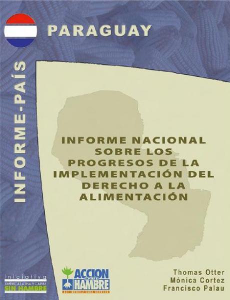 Informe nacional sobre los progresos en la implementación del Derecho a la Alimentación en Paraguay