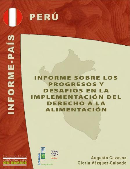 Informe sobre los progresos y desafíos en la implementación del Derecho a la Alimentación en Perú