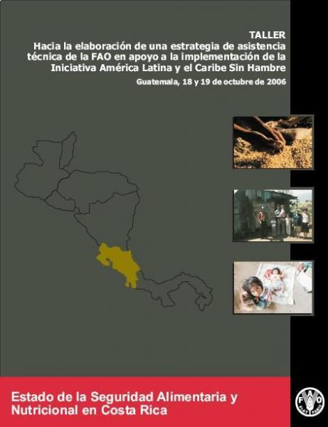 Estado de la Seguridad Alimentaria y Nutricional de Costa Rica