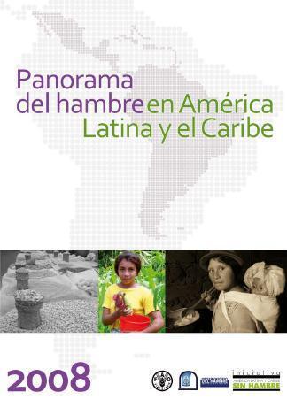 Panorama de hambre en América Latina y el Caribe