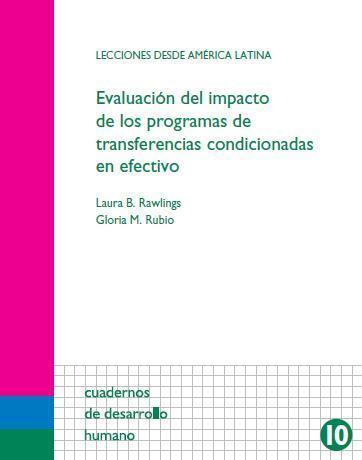 Evaluación del impacto de los programas de transferencias condicionadas en efectivo