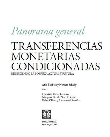 Transferencias Monetarias Condicionadas: Reduciendo la Pobreza Actual y Futura