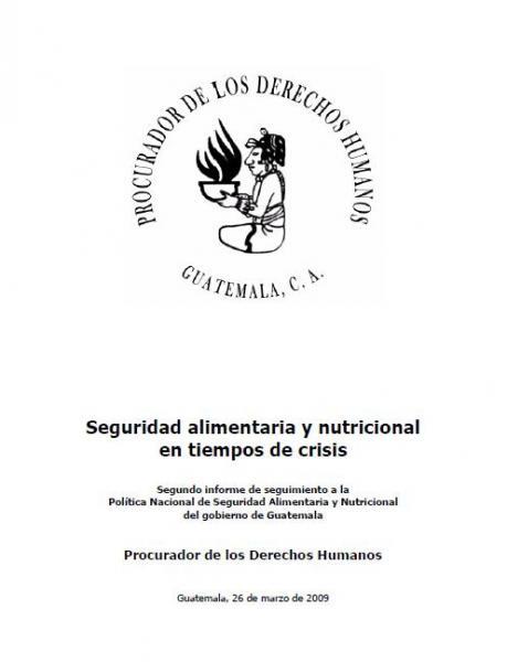 Segundo informe de seguimiento a la Política Nacional de Seguridad Alimentaria y Nutricional del Gobierno de Guatemala