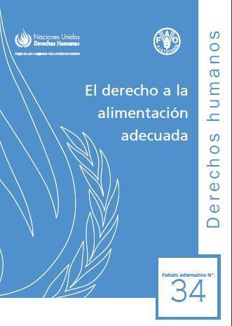 El derecho a la alimentación adecuada. Folleto informativo N°34