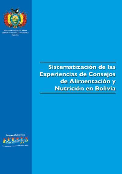 Sistematización de las Experiencias de Consejos de Alimentación y Nutrición en Bolivia