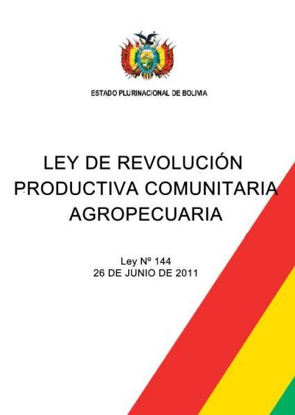 Ley de Revolución Productiva Comunitaria Agropecuaria. Ley N° 144.