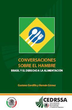Conversaciones sobre el hambre Brasil y el Derecho a la Alimentación