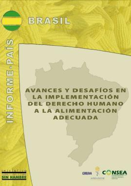 Avances y desafíos en la implementación del Derecho Humano a la Alimentación del Derecho a la Alimentación Adecuada en Brasil