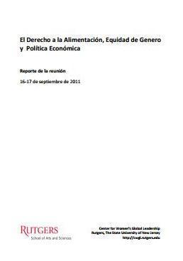 El Derecho a la Alimentación, Equidad de Género y Política Económica.