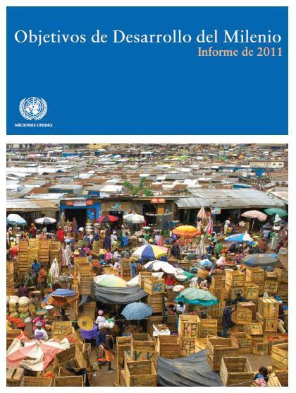 Objetivos de Desarrollo del Milenio. Informe de 2011.