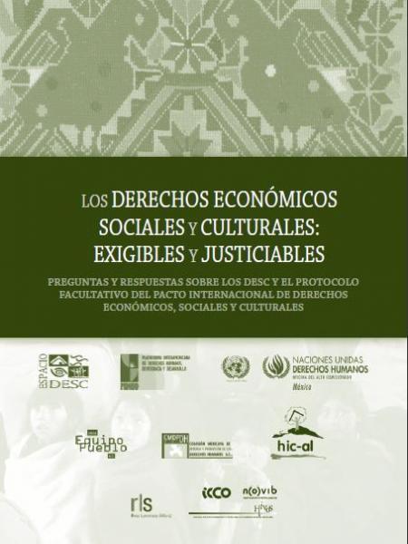 Los Derechos Económicos, Sociales y Culturales: Exigibles y Justiciables