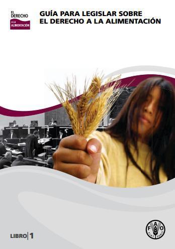 Guía para legislar en materia del derecho a la alimentación