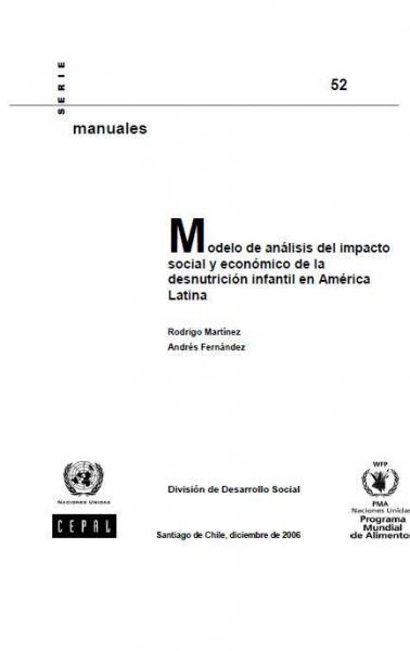 Modelo de análisis del impacto social y económico de la desnutrición infantil en América Latina