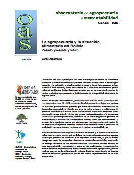 La agropecuaria y la situación alimentaria en Bolivia. Pasado, presente y futuro.
