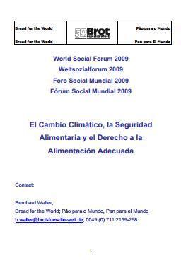Foro Social Mundial 2009. El Cambio Climático, la Seguridad Alimentaria y el Derecho a la Alimentación Adecuada.