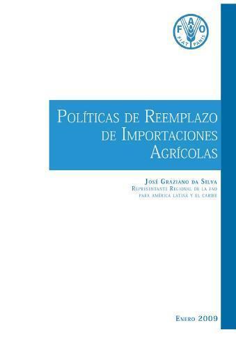 Políticas de Reemplazo de las Importaciones Agrícolas