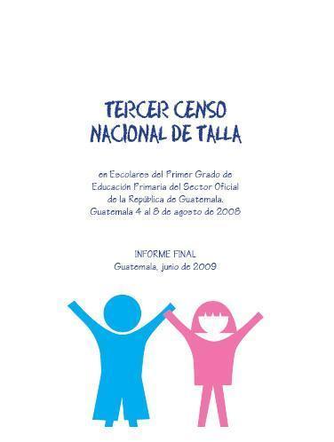 Resumen Ejecutivo Tercer Censo Nacional de Talla en Escolares de Guatemala