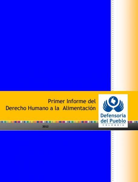 Primer Informe del Derecho Humano a la Alimentación