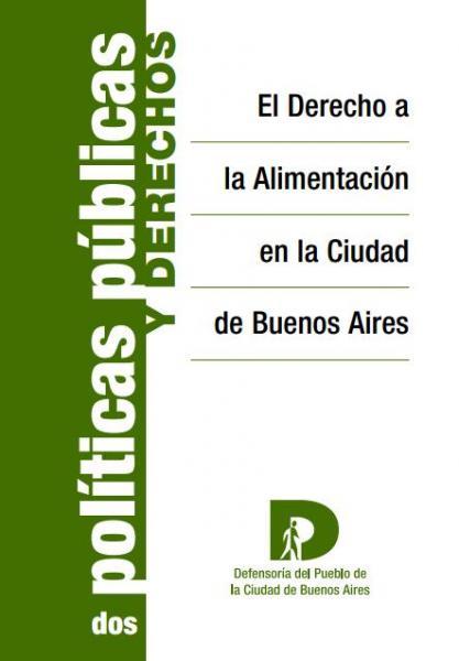 El Derecho a la Alimentación en la Ciudad de Buenos Aires