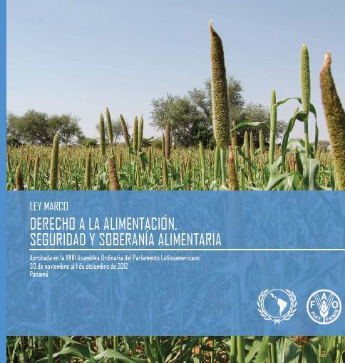 Ley Marco Derecho a la Alimentación, Seguridad y Soberanía Alimentaria