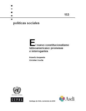 El nuevo constitucionalismo latinoamericano: promesas e interrogantes