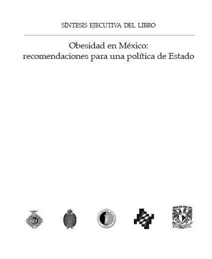 Obesidad en México. Recomendaciones para políticas de Estado.