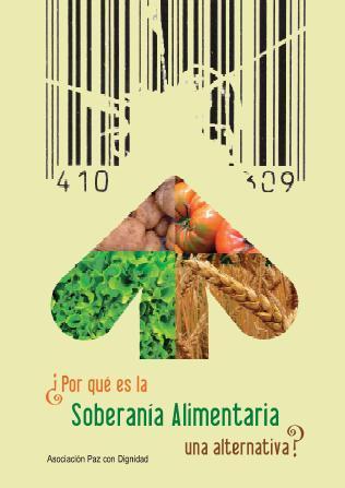 ¿Por qué es la Soberanía Alimentaria una alternativa?