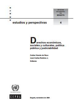 Derechos económicos, sociales y culturales. Política pública y justiciabilidad