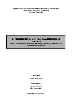 El cumplimiento del Derecho a la Alimentación en Guatemala