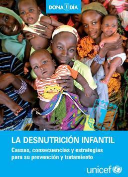 La desnutrición infantil. Causas, consecuencias y estrategias para su prevención y tratamiento.