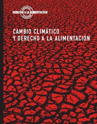 Cambio Climático y Derecho a la Alimentación