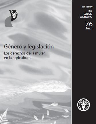 Género y legislación. Los derechos de la mujer en la agricultura.