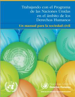 Trabajando con el Programa de las Naciones Unidas en el ámbito de los Derechos Humanos