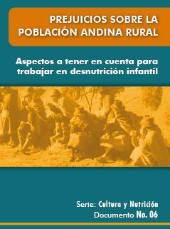 Prejuicios sobre la población andina rural