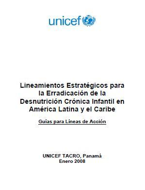 Lineamientos Estratégicos para la Erradicación de la Desnutrición Crónica Infantil en América Latina y el Caribe